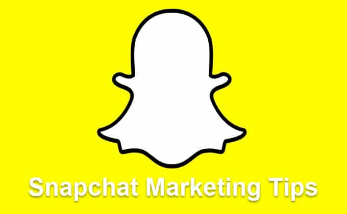 How to Use Snapchat for Effective Marketing