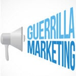 Use Guerrilla Marketing Tactics